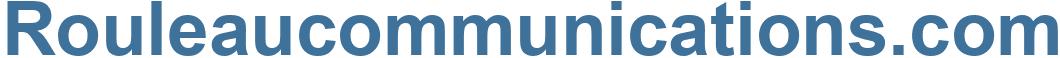 Rouleaucommunications.com - Rouleaucommunications Website